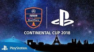 FIFA 19   Continental Cup 2018 - Jour 2 : 16ème + quarts de finale   Présenté par PlayStation