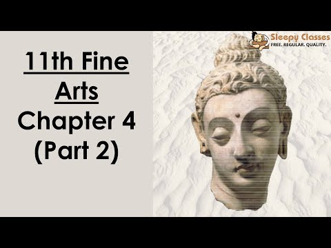 11th Fine Arts - Chapter 4 (Part 2) - (Sneak-Peek From Crash Course) Important for UPSC || IAS