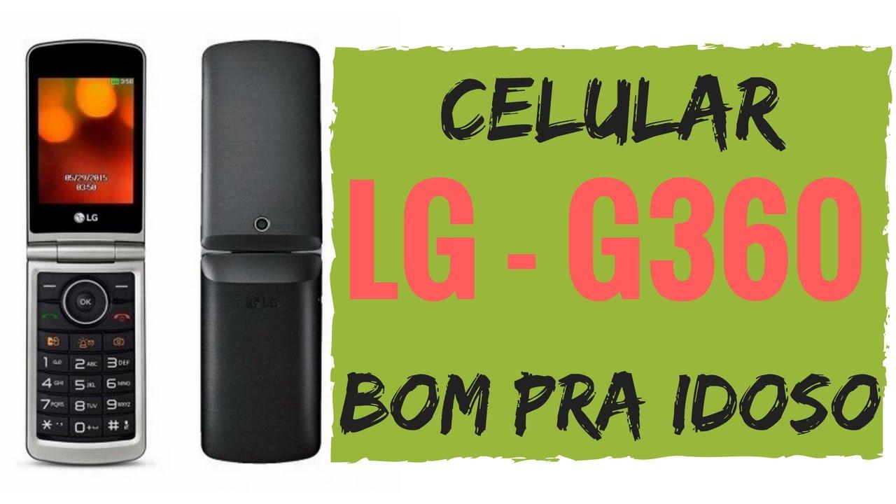 0c57c39f9a8 CELULAR BOM PARA IDOSO LG G360 [Prof. Alda] - YouTube
