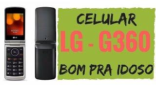 cELULAR BOM PARA IDOSO LG G360 Prof. Alda