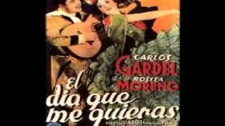 El Dia Que Me Quieras - Carlos Gardel / Pablo Milanes