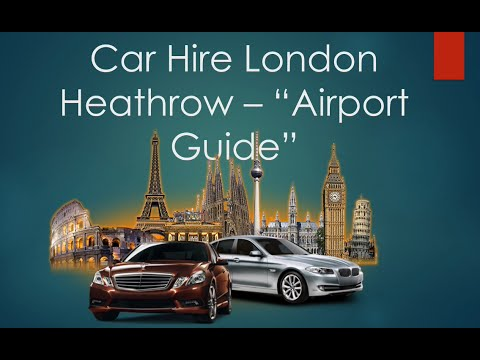 "Car Hire London Heathrow – Car Rentals ""Airport Guide"" (www.atlanticchoice.com)"