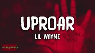 Lil Wayne - Uproar ( Audio)