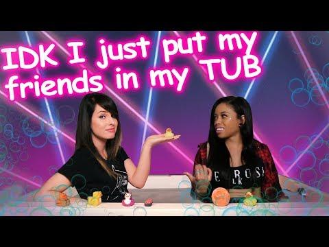 [ IDK I JUST PUT MY FRIENDS IN MY TUB ] // Feat. BOZE