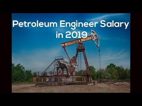 Petroleum Engineer Salary In 2019