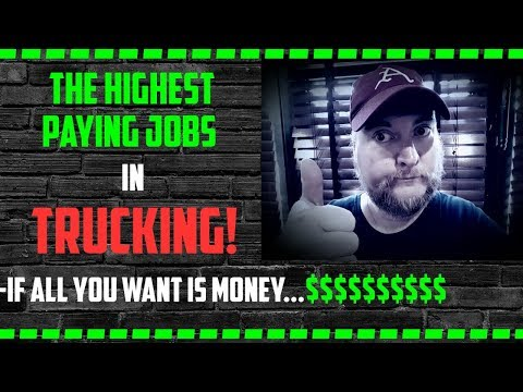 Highest paying Trucking jobs of all time!