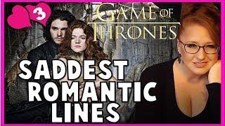 Saddest Romantic Lines: Game of Thrones