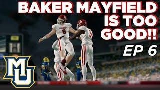 NCAA Football 14 Dynasty | Marquette - Baker Mayfield is a MAN!! - Ep 6