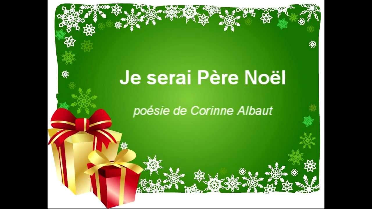 Poeme Lettre Au Pere Noel.Poesie Je Serai Pere Noel De Corinne Albaut Poesie