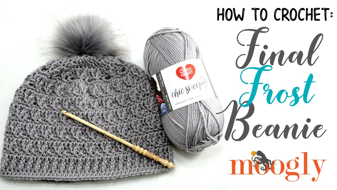 How to Crochet  Final Frost Beanie (Right Handed) - YouTube 493258e6bb6