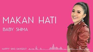Baby Shima - Makan Hati (Lirik)