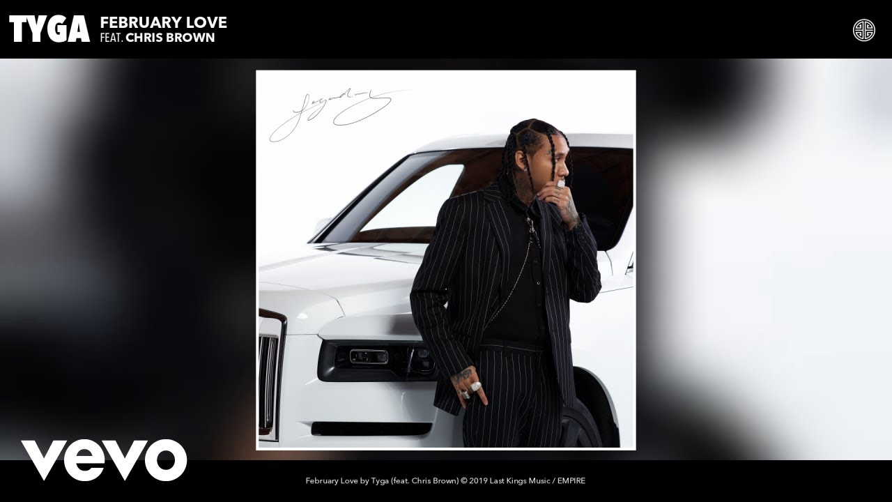 Tyga - February Love (Audio) ft. Chris Brown