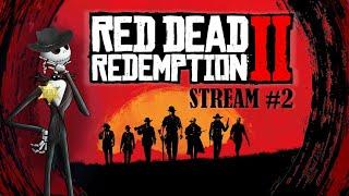 ✔ Red Dead Redemption 2 ◆ Прохождение сюжетки ◆ Джони! Скунса тебе в штаны! ◆ Stream #2