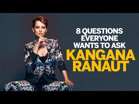 8 questions everyone wants to ask Kangana Ranaut
