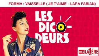 FORMA - Les Dicodeurs - Vaisselle (Parodie de Je t'aime)