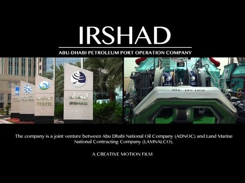 "Corporate video Production ""Irshad Abu-Dhabi Petroleum Port Operation Company"""