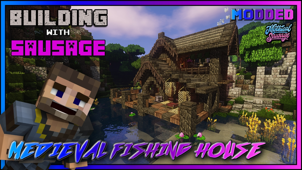 Minecraft - Building With Sausage - Medieval Fishing House  Conquest Reforged - Modded