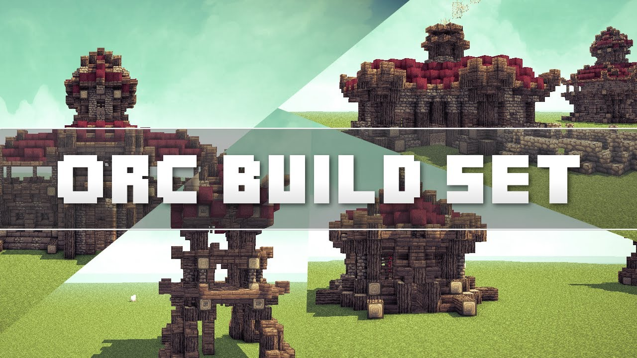 Minecraft Orc Build Set Youtube