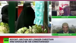 Losing My Religion: Britain no longer Christian, report says