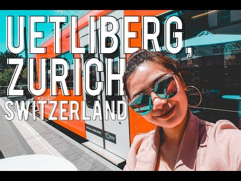 Uetliberg, Top of Zurich Switzerland | TRAVEL VLOG 1