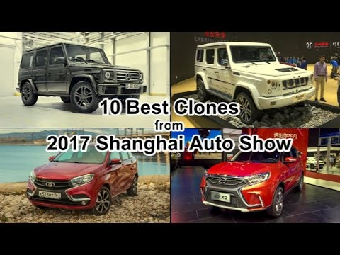 Attack of the clones: Top 10 Chinese Copycat Cars From 2017 Shanghai Motor Show