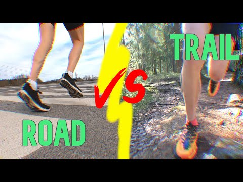 What surface is best to run on? ROAD vs TRAIL