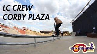 Lesta Crew - Corby Plaza