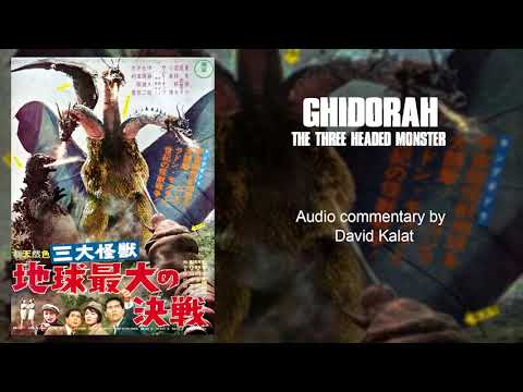 Ghidorah, the Three-Headed Monster (1964) Audio Commentary by David Kalat