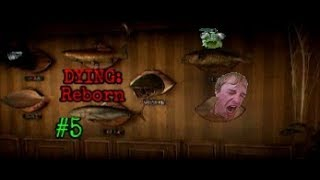 """""""Fishy Puzzles!"""" - DYING: Reborn (Part 5)"""