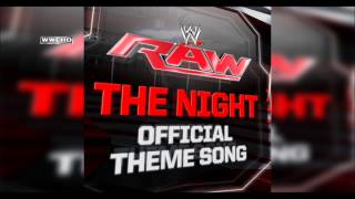 WWE: The Night (Monday Night RAW Official Theme Song) [WWE Edit] Theme Song + AE (Arena Effect)