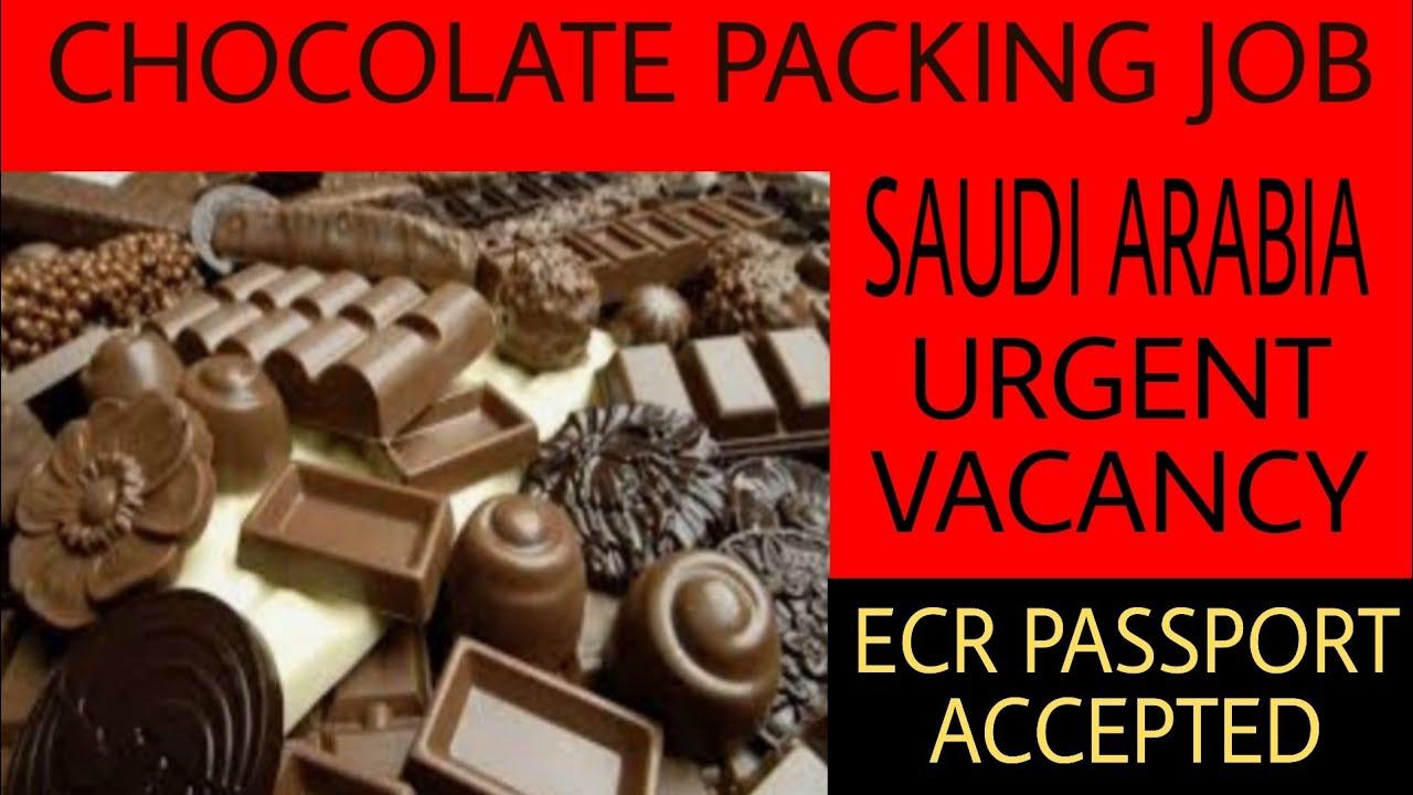 Chocolate packing job in Saudi Arabia | job in gulf | gulf vacancy