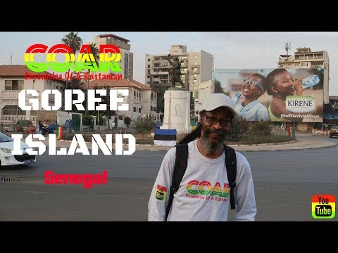 COAR VLOG #42 - Chronicles Of A Rastaman - The Goree Island Chronicle, SENEGAL...[Canon G7X Mark 2]