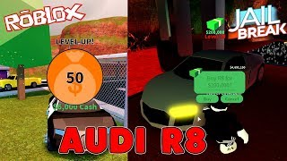 Buy and test Jailbreak lvl 50 and Audi R8 | Roblox