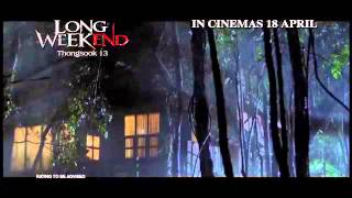 Long Weekend (Thongsuk 13) Singapore Trailer