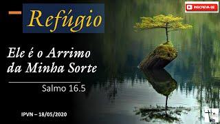 Ele é o Arrimo de Minha Sorte - Salmo 16.5