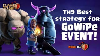 Coc | strategy for Gowipe Event | th9 attack strategy | Walker 456 | Hindi | clash of clans