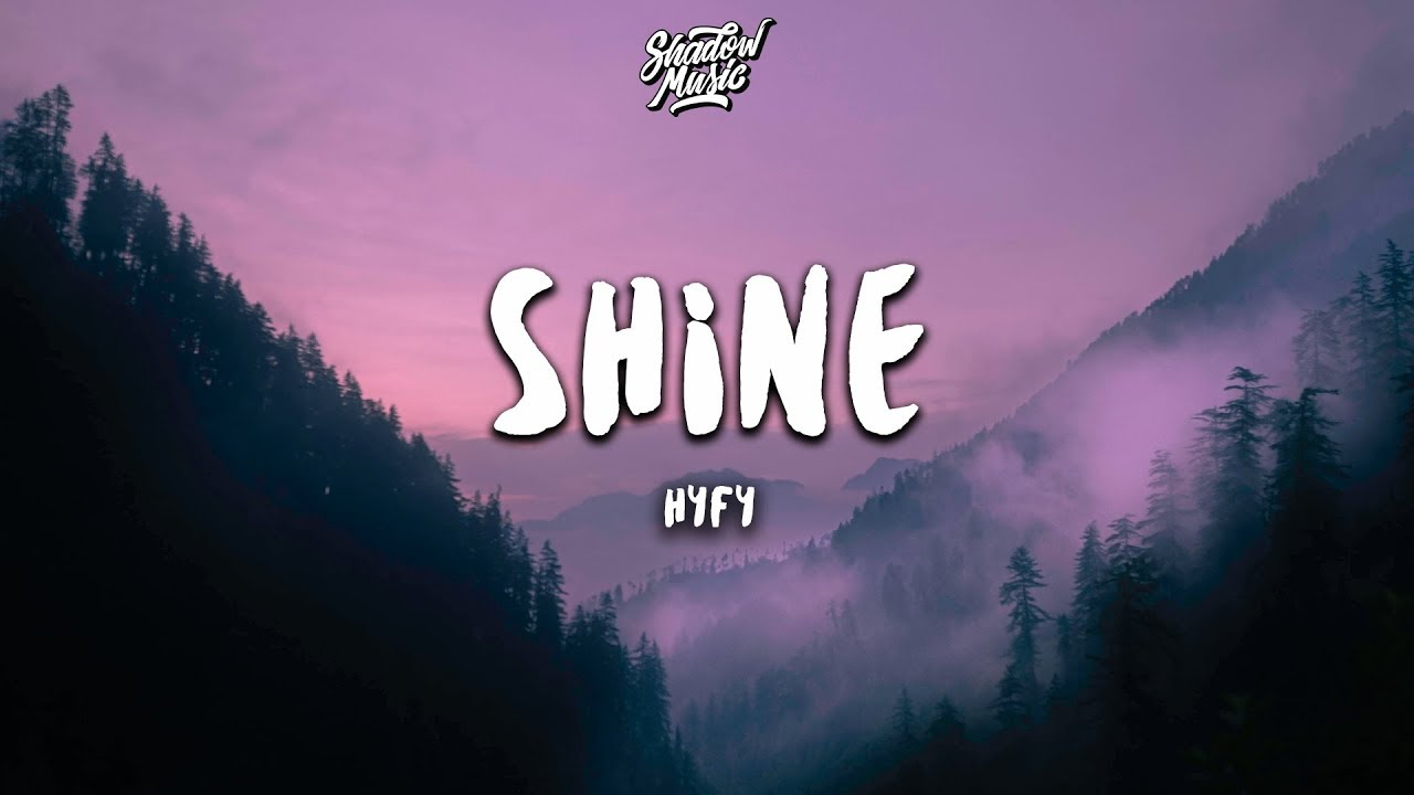 HYFY - Shine (Lyrics)