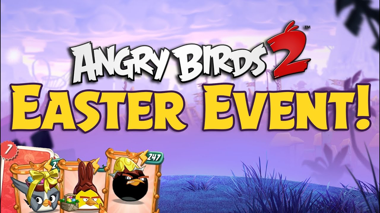 Angry Birds 2 Easter Event Youtube