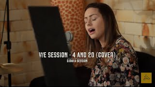 We Session - 4 and 20 (Joss Stone cover) - Girafa Session