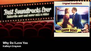 Kathryn Grayson - Why Do I Love You - feat. Howard Keel - Show Boat (1951)
