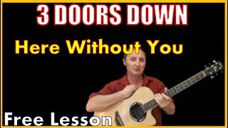 Here Without You 3 Doors Down - Free Lesson