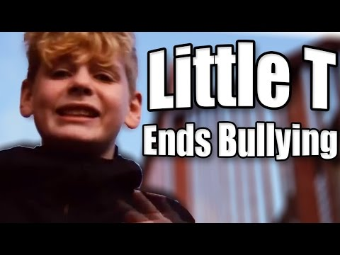 LITTLE T ENDS BULLYING