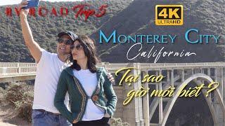 4K MONTEREY California RV Road Trip 5 Ideas of places to Visit Tại Sao Giờ Mới Biết