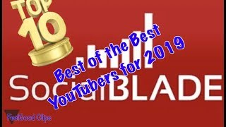 SocialBlade's Top 10  list of YouTubers for 2019!