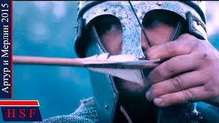 Артур и Мерлин (Кельты, Мечи, Магия) | Исторический фильм про воинов кельтов и друидов