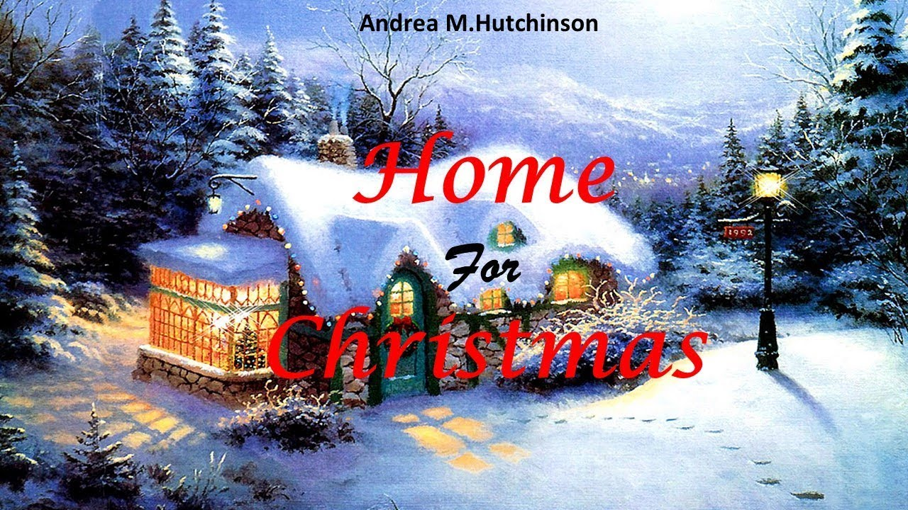A Home For Christmas.Learn English Through Story Home For Christmas By Andrea M Hutchinson