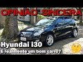 Hyundai I30   Bom Ou Pura Enganação? Como Ele Fez Tanto Sucesso?