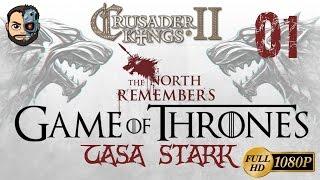 EL NORTE EN GUERRA (Stark) #1 - CK2 (Juego de Tronos) - 1080p Gameplay en ESPAÑOL