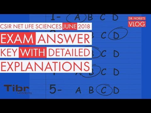 CSIR NET LIFE-SCIENCESJune 2018 Answer Key with Detailed explanations