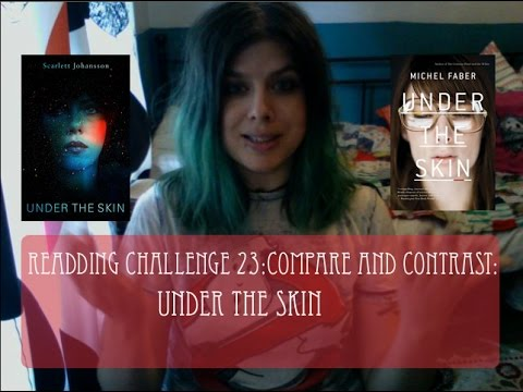 2015 Reading Challenge: Book/Film compare and contrast: Under The Skin